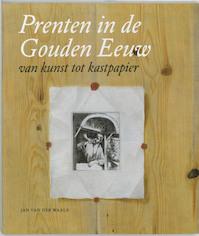 Prenten in de Gouden Eeuw - J. van der Waals (ISBN 9789040087837)