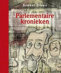 Parlementaire kronieken - Ernest Claes (ISBN 9789063066055)