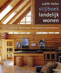 Stijlboek Landelijk Wonen - J. Miller (ISBN 9789058977014)