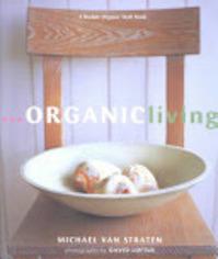 Organic Living - Michael Van Straten (ISBN 9780875969305)
