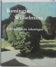 Koningin Wilhelmina - Unknown (ISBN 9789040081798)