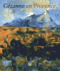 Cézanne en Provence - Philip Conisbee, Denis Coutagne (ISBN 9782711849062)