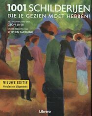1001 Schilderijen die je gezien moet hebben - Stephen Farthing (ISBN 9789089988041)