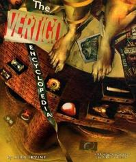 The Vertigo Encyclopedia - Alexander C. Irvine (ISBN 9781405328906)