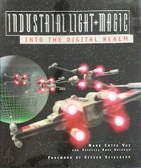 Industrial Light & Magic / Into the Digital Realm - Mark Cotta Vaz, Patricia Rose Duignan (ISBN 9781852276065)
