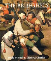 The Brueghels - Emile Michel (ISBN 9781859954065)