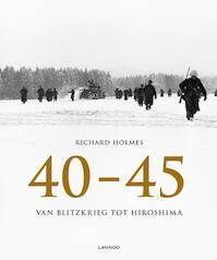 40-45 - Richard Holmes (ISBN 9789401423724)