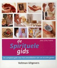 De spirituele gids - Jane Struthers (ISBN 9789059207479)