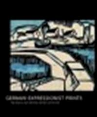 German expressionist prints - Stephanie D'alessandro (ISBN 9780853319016)