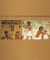 The art of Egyptian hieroglyphics - David Sandison (ISBN 9780753712344)