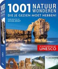 1001 natuurwonderen die je gezien moet hebben! - Michael Bright, Marjan Doets, Elise Spanjaard, Simone Bassie (ISBN 9789089981417)