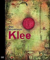 Das Universum Klee - Dieter Scholz, Paul Klee, Christina Thomson, Olivier Berggruen (ISBN 9783775722728)