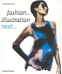 Fashion Illustration Next - Laird Borrelli (ISBN 9780500284995)