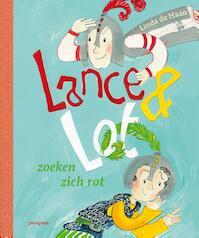 Lance en Lot zoeken zich rot - Linda de Haan (ISBN 9789021676593)