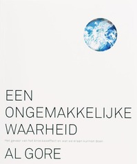 Een ongemakkelijke waarheid - Al Gore (ISBN 9789085420958)
