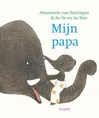 Mijn papa - Annemarie van Haeringen (ISBN 9789025875206)