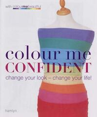 Colour Me Confident - Veronique Henderson, Pat Henshaw (ISBN 9780600613954)