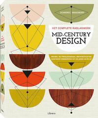 Mid-Century Design - het complete naslagwerk - Dominic Bradbury (ISBN 9789089986146)