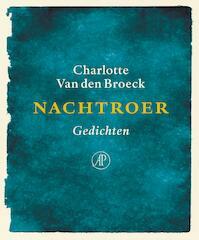 Nachtroer - Charlotte Van den Broeck (ISBN 9789029510219)