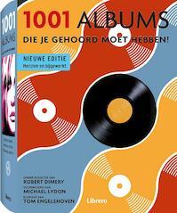 1001 albums Die je gehoord moet hebben - Robert Dimery (ISBN 9789089982858)