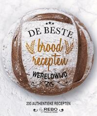 Beste broodrecepten wereldwijd (ISBN 9789036634779)