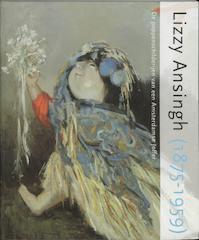 Lizzy Ansingh (1875-1959) - E. Dieltjes, K. Duysters, S. de Bodt (ISBN 9789058974228)