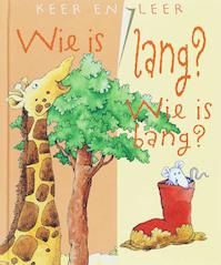 Keer en leer / Wie is lang wie is bang - Unknown (ISBN 9789058888853)