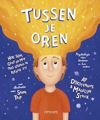 Tussen de oortjes - Ap Dijksterhuis, Madelijn Strick (ISBN 9789044633511)