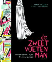 De zweetvoetenman - Annet Huizing (ISBN 9789047708261)