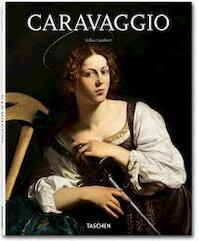 Caravaggio, 1571-1610 - Gilles Lambert, Gilles Néret, Jan Wynsen, Elke Doelman (ISBN 9783836523868)
