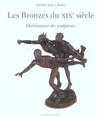 Les bronzes du XIXe siècle - Pierre Kjellberg (ISBN 9782859174224)