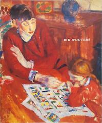 Rik Wouters - Rik Wouters (ISBN 9789074816328)