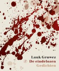 De eindelozen - Luuk Gruwez (ISBN 9789029538497)