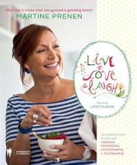 Live, Love & Laugh - Martine Prenen (ISBN 9789089312273)