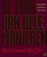 De man van vele manieren - Ilja Leonard Pfeijffer (ISBN 9789029566360)