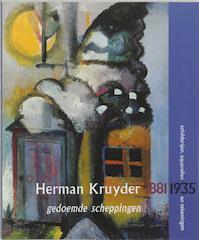 Herman Kruyder 1881-1935 schilderijen, aquarellen en tekeningen - Mabel Hoogendonk, Wendela Schipper (ISBN 9789040099052)