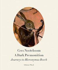 A Dark Premonition - Cees Nooteboom (ISBN 9783829607674)