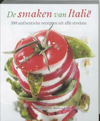 De smaken van Italië - S. Rugiati, M. Ciccarello (ISBN 9789490768010)