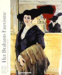 Het Brabants Fauvisme - Becker (ISBN 9789050661324)