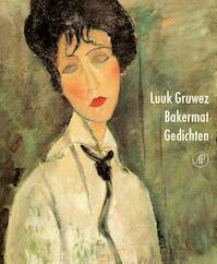 Bakermat - Luuk Gruwez (ISBN 9789029526388)