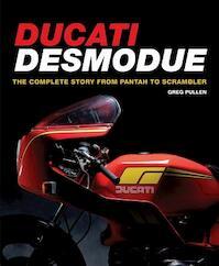 Ducati Desmodue - Greg Pullen (ISBN 9781847979018)