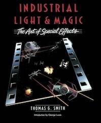 Industrial Light and Magic - Thomas Graham Smith (ISBN 9780345322630)