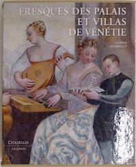 Fresques des palais et villas de Vénétie - Filippo Pedrocco (ISBN 9782850882593)