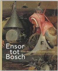 Ensor tot Bosch - Unknown (ISBN 9789080973015)