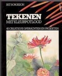 Tekenen met kleurpotlood - Bet Borgeson, Gemma Haggenburg, Helen Stenfert Kroese (ISBN 9789023005971)