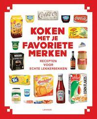 Koken met je favoriete merken - Cruse (ISBN 9789401411042)