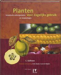 Planten voor dagelijks gebruik - C. Kalkman (ISBN 9789050111591)