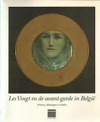 Les Vingt en de avant-garde in België - Stephen H. Goddard