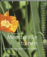 Meesterlijke tuinen - Wendy Hendriksen, Paul Scholte (ISBN 9789002236068)