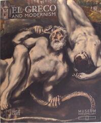El Greco and Modernism - Beat Wismer, Michael Scholz-hansel (ISBN 9783775733274)